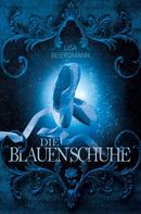 Lisa Beiersmann: Die blauen Schuhe ★★
