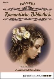 Romantische Bibliothek - Folge 11 - Aschenbrödel in Seide