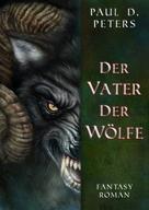 Paul D. Peters: Der Vater der Wölfe ★★★