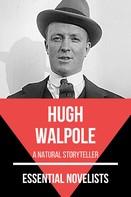 Hugh Walpole: Essential Novelists - Hugh Walpole