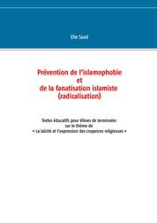 """Prévention de l'islamophobie et de la fanatisation islamiste (radicalisation) - Textes éducatifs pour élèves de terminales sur le thème de""""la laïcité et les croyances religieuses"""""""