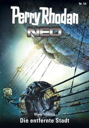Perry Rhodan Neo 59: Die entfernte Stadt - Staffel: Arkon 11 von 12