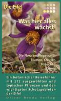Susanne Lipps: Die Eifel - Was hier alles wächst!