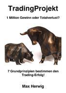 Max Herwig: TradingProjekt ★★★