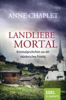 Anne Chaplet: Landliebe mortal ★★★