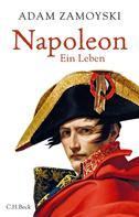 Adam Zamoyski: Napoleon ★★★★