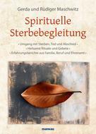 Rüdiger Maschwitz: Spirituelle Sterbebegleitung ★★★★