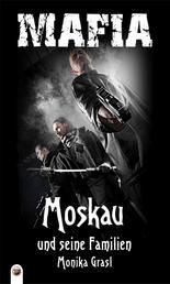 Moskau und seine Familien - Mafia