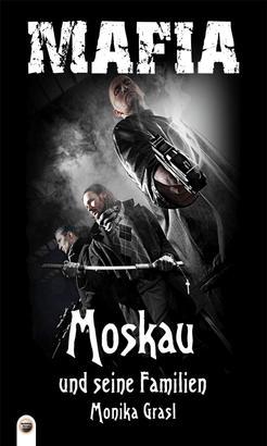 Moskau und seine Familien