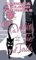 Carole Nelson Douglas: Cat in a White Tie and Tails