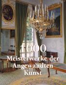 Victoria Charles: 1000 Meisterwerke der Angewandten Kunst