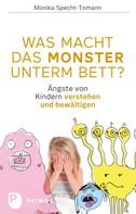 Monika Specht-Tomann: Was macht das Monster unterm Bett? ★★★