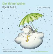 Die kleine Wolke KITA-Version dt./türk. - Kücük Bulut