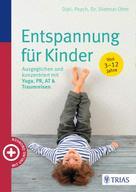 Dietmar Ohm: Entspannung für Kinder