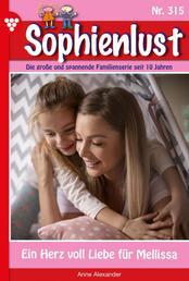 Sophienlust 315 – Familienroman - Ein Herz voller Liebe für Melissa