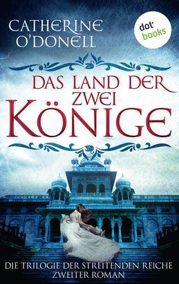 Trilogie der Streitenden Reiche - Band 2: Das Land der zwei Könige