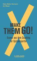 Hans-Dieter Hermann: Make them goX