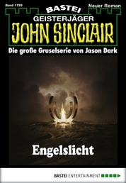 John Sinclair - Folge 1759 - Engelslicht