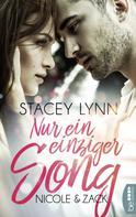 Stacey Lynn: Nur ein einziger Song - Nicole & Zack ★★★★