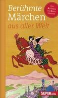 Various: Berühmte Märchen aus aller Welt Band 1
