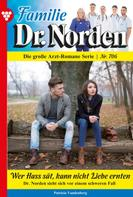 Patricia Vandenberg: Familie Dr. Norden 706 – Arztroman