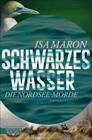 Isa Maron: Schwarzes Wasser ★★★★