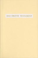 Traugott Göltenboth: Das Dritte Testament