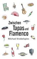 Michael Knobelspies: Zwischen Tapas und Flamenco ★★★★