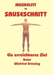 Muskelfit im Sauseschritt - Ein erreichbares Ziel