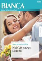 Janis Reams Hudson: Hab Vertrauen, Liebste ★★★★