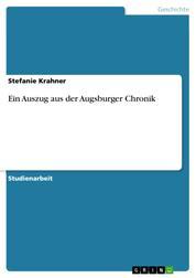 Ein Auszug aus der Augsburger Chronik