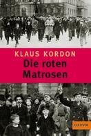 Klaus Kordon: Die roten Matrosen oder Ein vergessener Winter ★★★★★