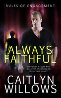 Caitlyn Willows: Always Faithful ★★★★★