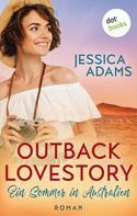 Jessica Adams: Outback Lovestory: Ein Sommer in Australien