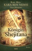 H.W. Stein: Kara Ben Nemsi - Neue Abenteuer 12: Königin Shejitana ★★★★