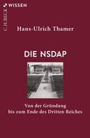 Hans-Ulrich Thamer: Die NSDAP