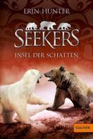 Erin Hunter: Seekers. Insel der Schatten ★★★★