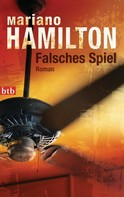 Mariano Hamilton: Falsches Spiel ★★★★