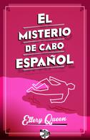 Ellery Queen: El misterio de Cabo Español