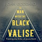 The Man with the Black Valise (Unabridged)