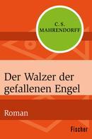 C. S. Mahrendorff: Der Walzer der gefallenen Engel ★★★★