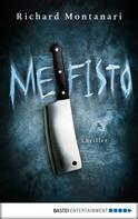 Richard Montanari: Mefisto ★★★★