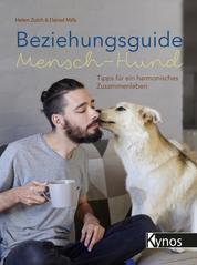 Beziehungsguide Mensch-Hund - Tipps für ein harmonisches Zusammenleben