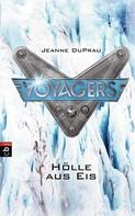 Jeanne Duprau: Voyagers - Hölle aus Eis ★★★★★