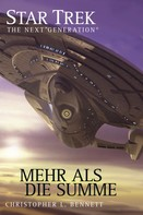 Christopher L. Bennett: Star Trek - The Next Generation 05: Mehr als die Summe ★★★★