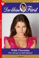 Viola Maybach: Der kleine Fürst 115 – Adelsroman ★★★★★
