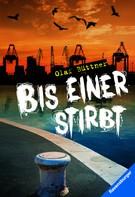 Olaf Büttner: Bis einer stirbt ★★★★
