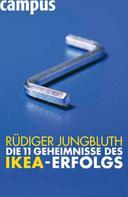 Rüdiger Jungbluth: Die 11 Geheimnisse des IKEA-Erfolgs ★★★