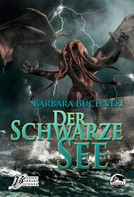 Barbara Büchner: Der schwarze See