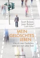 Scott Bolzan: Mein gelöschtes Leben ★★★★